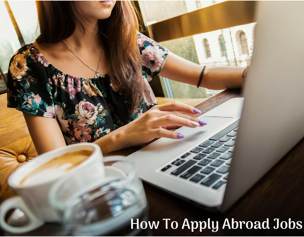 How To Apply Abroad Jobs